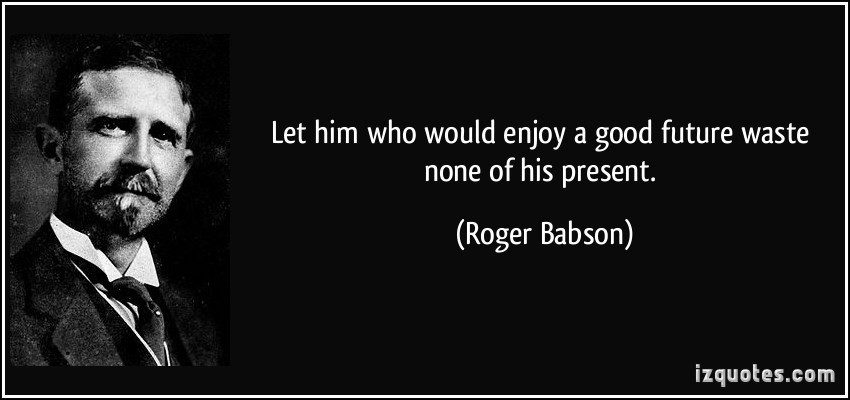 Roger Babson's quote #3
