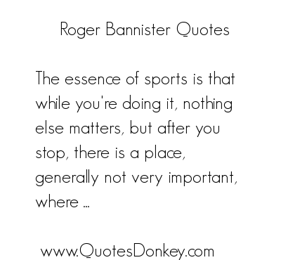 Roger Bannister's quote #4