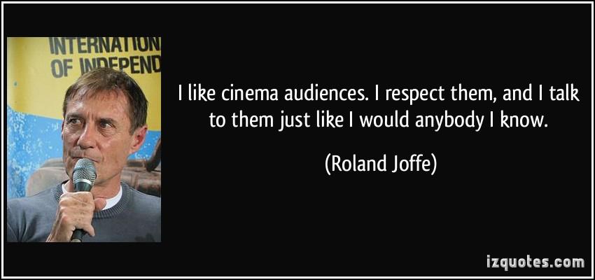 Roland Joffe's quote #5