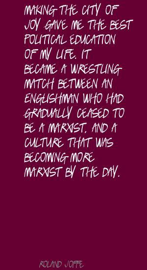 Roland Joffe's quote #8