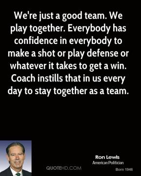 Ron Lewis's quote #4