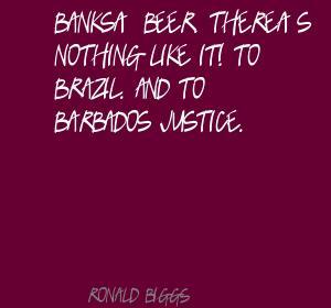 Ronald Biggs's quote #4