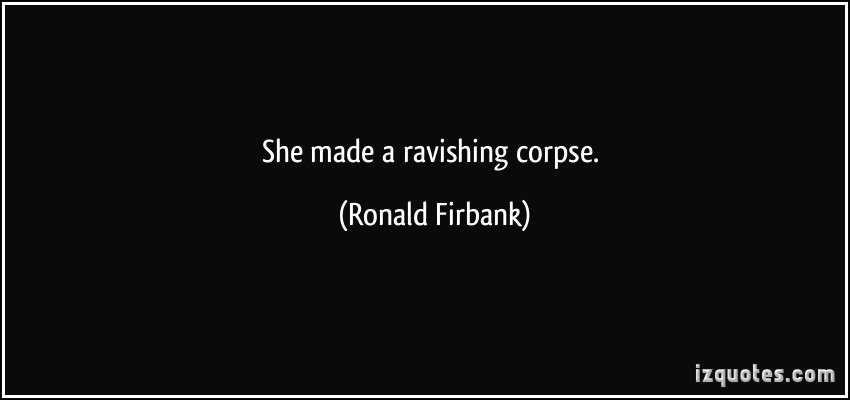 Ronald Firbank's quote #1