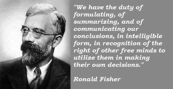 Ronald Fisher's quote #4