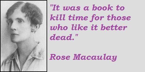 Rose Macaulay's quote #6