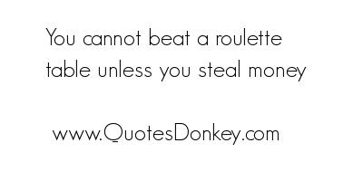 Roulette quote #2