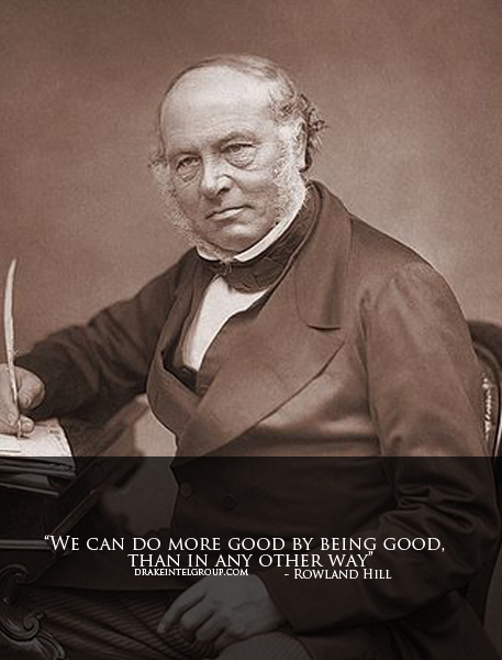 Rowland Hill's quote #1