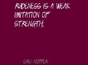 Rudeness quote #2