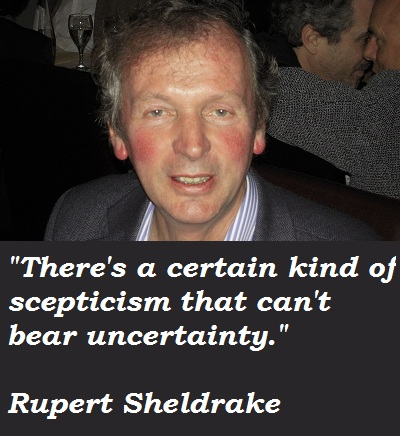 Rupert Sheldrake's quote #2