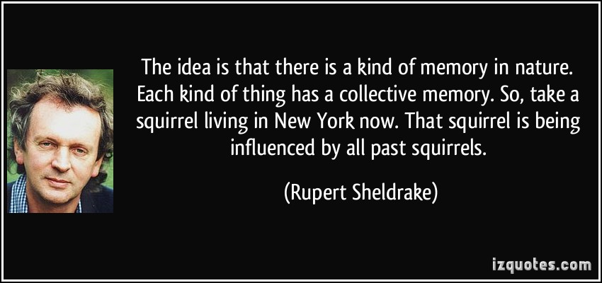 Rupert Sheldrake's quote #3