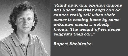 Rupert Sheldrake's quote #5