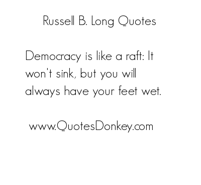 Russell B. Long's quote #1