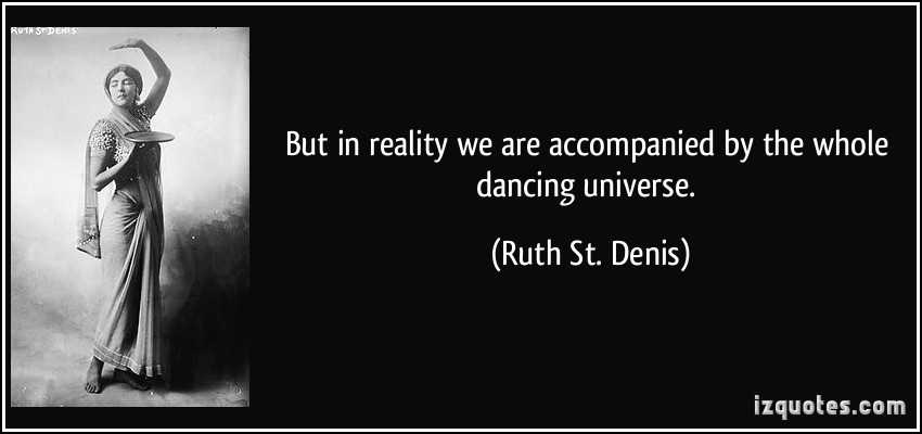 Ruth St. Denis's quote #6