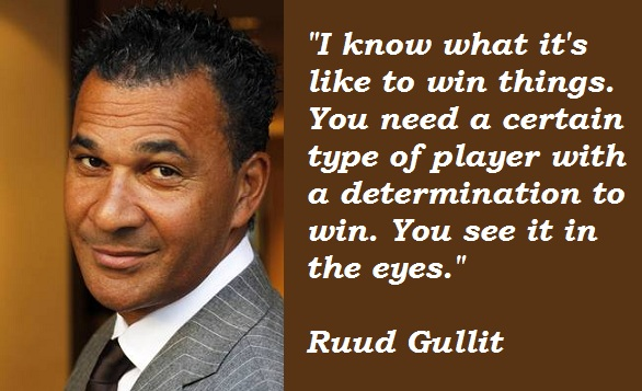 Ruud Gullit's quote #8
