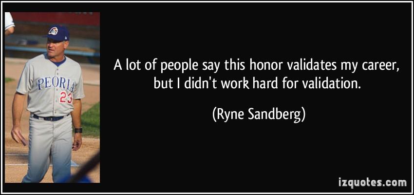 Ryne Sandberg's quote #3