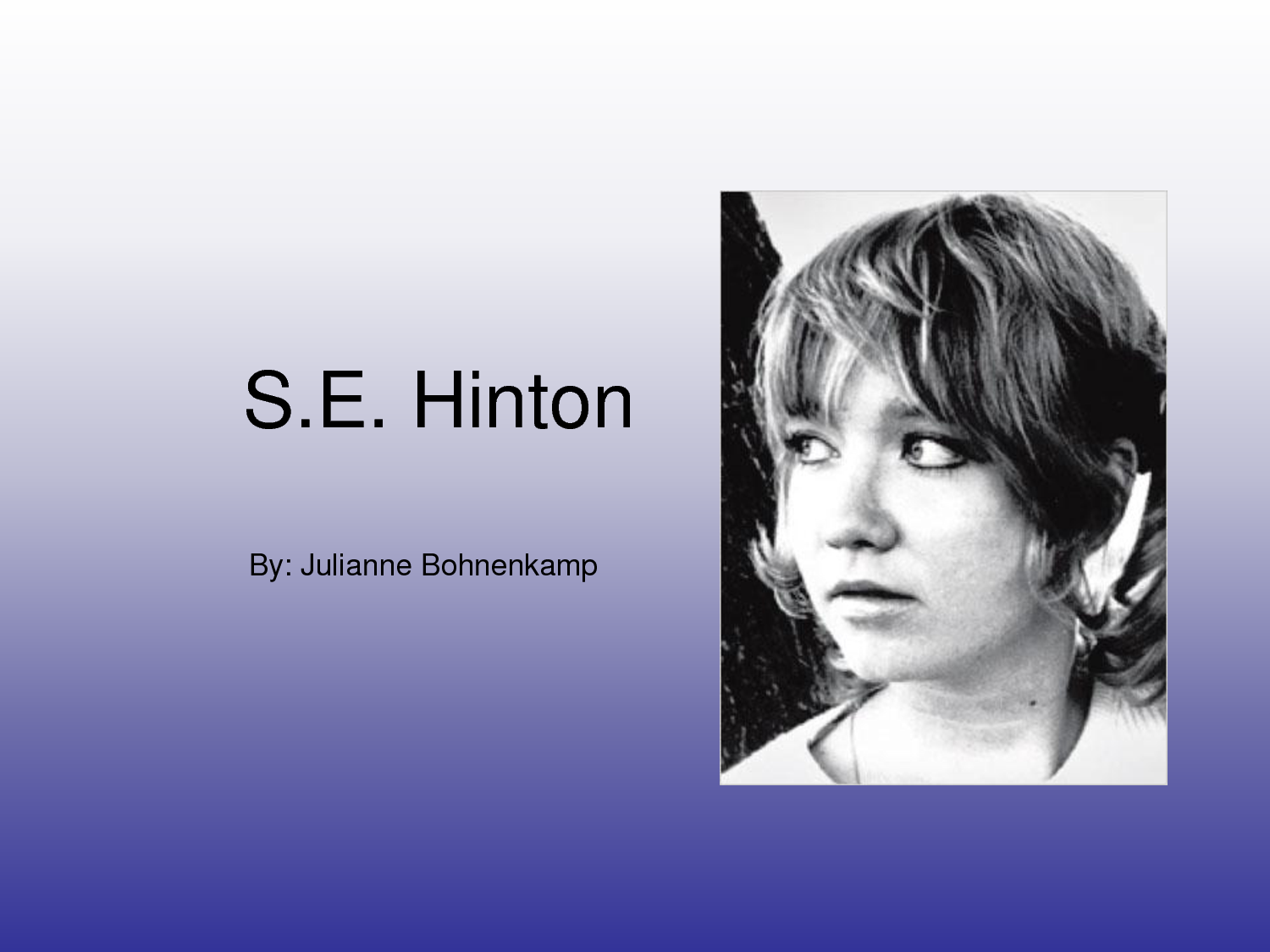 S. E. Hinton's quote #2