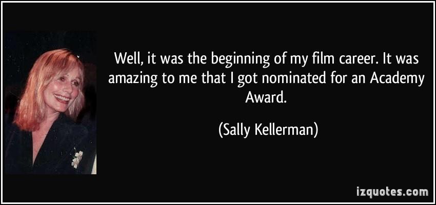 Sally Kellerman's quote #7