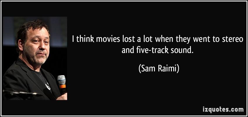 Sam Raimi's quote #7