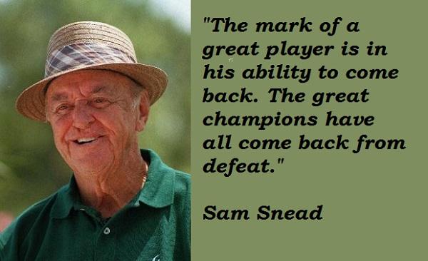 Sam Snead's quote #3