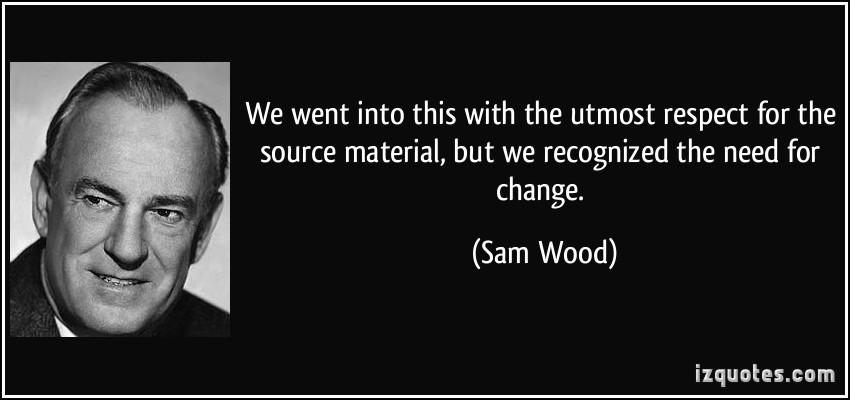 Sam Wood's quote