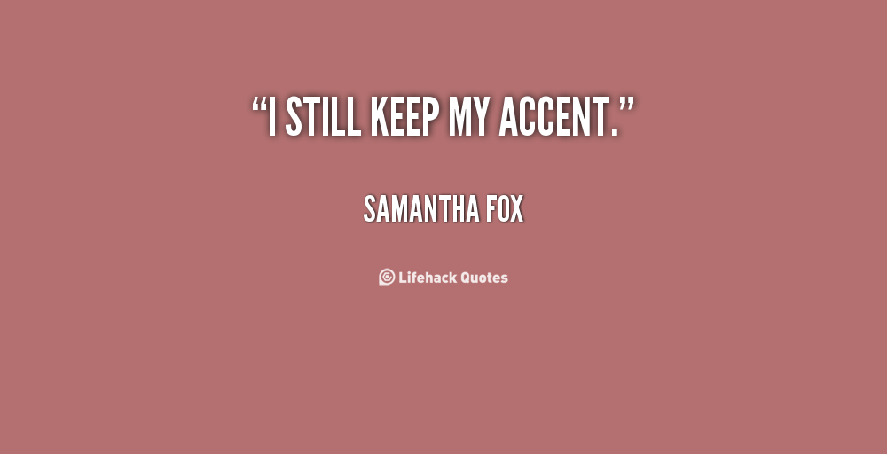 Samantha Fox's quote #3