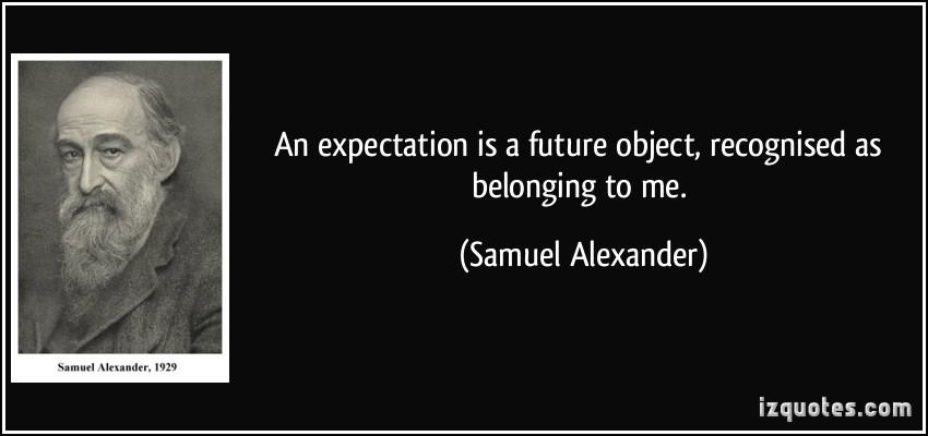 Samuel Alexander's quote #4