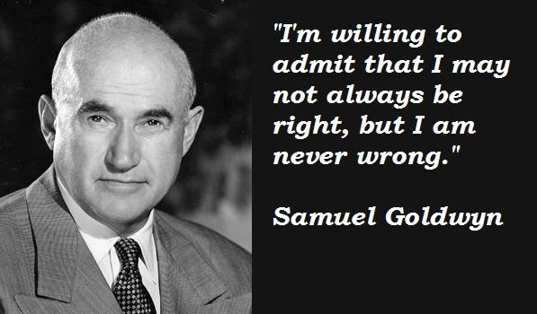 Samuel Goldwyn's quote #2