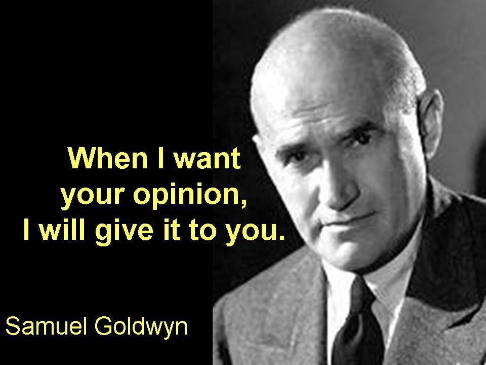 Samuel Goldwyn's quote #3