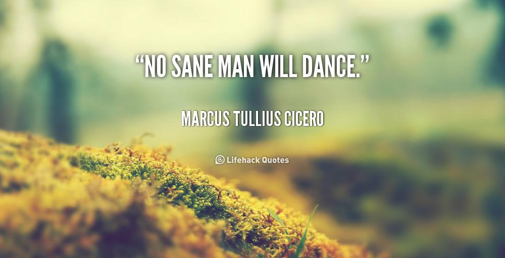 Sane Man quote #1
