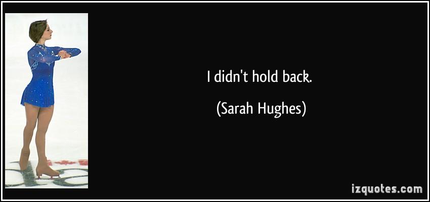 Sarah Hughes's quote #6