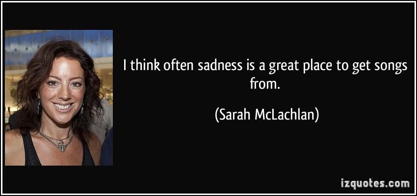Sarah McLachlan's quote #5