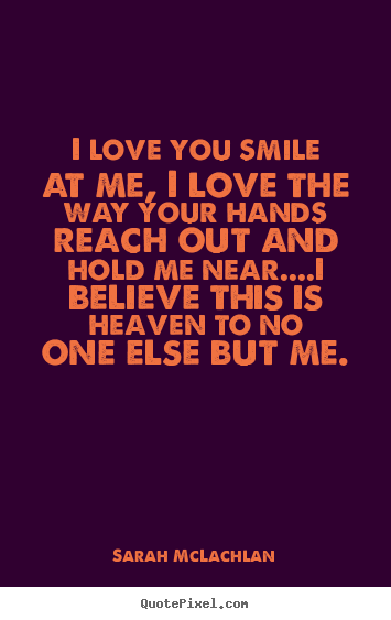 Sarah McLachlan's quote #4