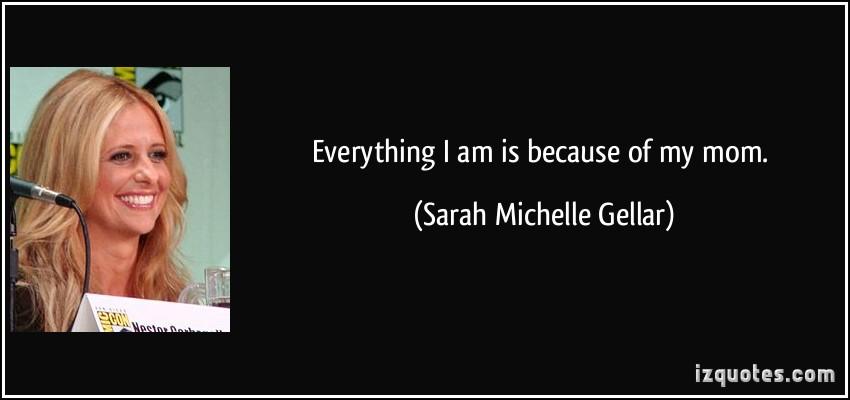 Sarah Michelle Gellar's quote #4