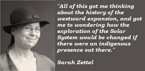 Sarah Zettel's quote #2