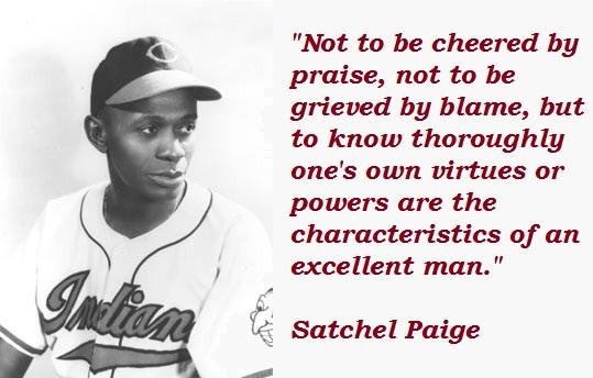 Satchel Paige's quote #6