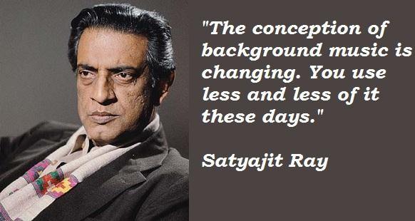 Satyajit Ray's quote #3