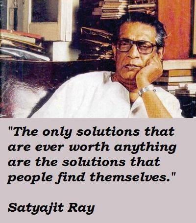 Satyajit Ray's quote #7