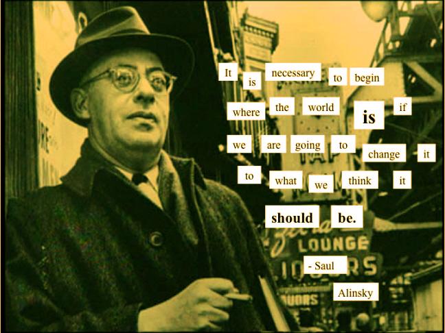 Saul Alinsky's quote #4