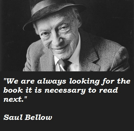 Saul Bellow's quote #3