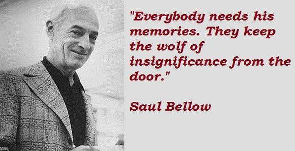 Saul Bellow's quote #2