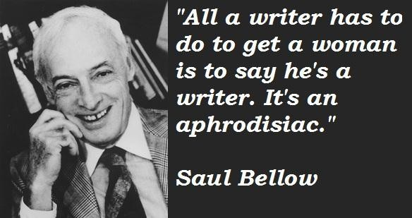 Saul Bellow's quote #7