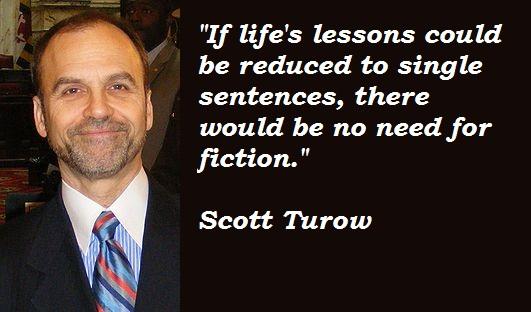 Scott Turow's quote #2