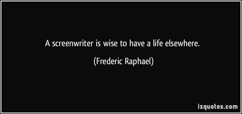 Screenwriter quote #1