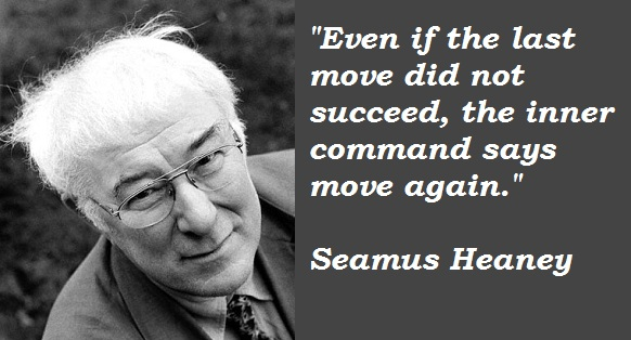 Seamus Heaney's quote #5
