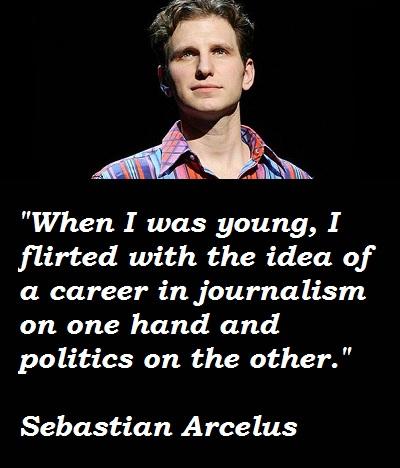 Sebastian Arcelus's quote #2