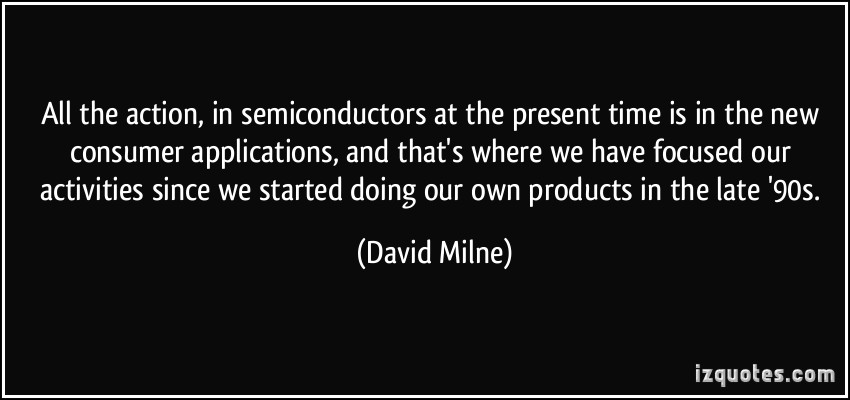 Semiconductors quote #2