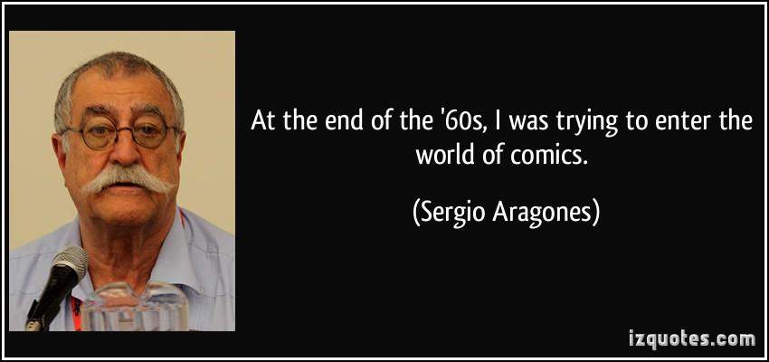 Sergio Aragones's quote #5