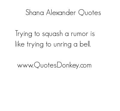 Shana Alexander's quote #4