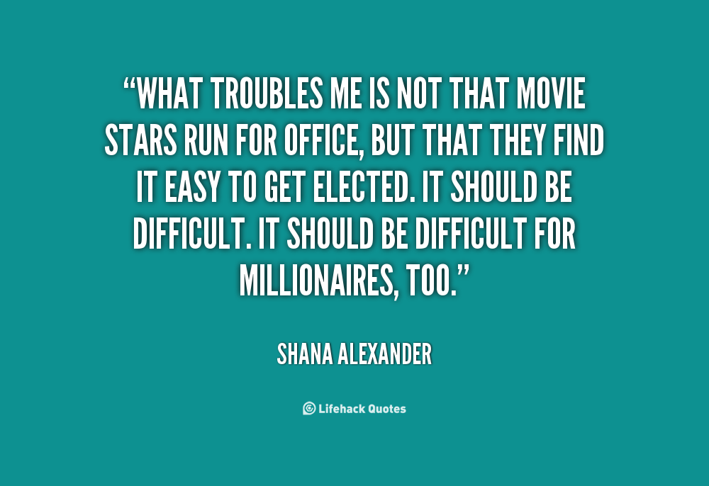 Shana Alexander's quote #5
