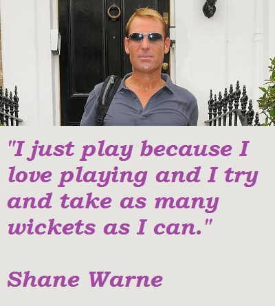Shane Warne's quote #7